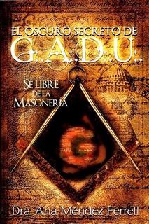 El Oscuro Secreto De Gadu - Ana Mendez Ferrell