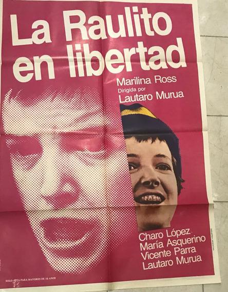 Afiche De Cine Argentino-original -la Raulito-envio Gratis