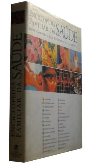 Enciclopedia Familiar Da Saude Medicinas Alternativa Livro /