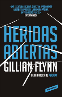 Heridas Abiertas - Gillian Flynn - Random House