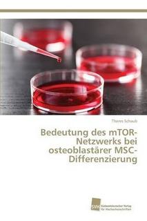 Bedeutung Des Mtor-netzwerks Bei Osteoblastärer Envío Gratis
