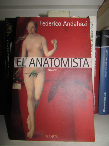 El Anatomista - Federico Andahazi
