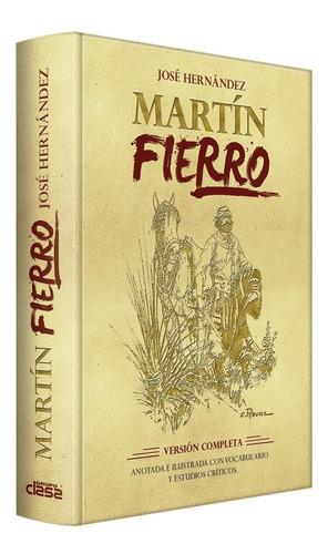 Imagen 1 de 9 de Libro Martín Fierro · J. Hernández · Ilustrado Y Vocabulario