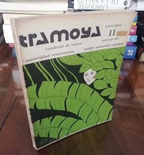 Tramoya Cuaderno De Teatro 11 - Universidad Veracruzana