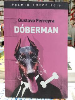 Dóberman * Gustavo Ferreyra * Libro