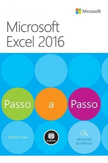 Microsoft Excel 2016 - Passo A Passo - Bookman