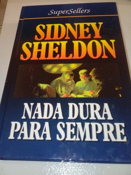Livro Nada Dura Para Sempre Sidney Sheldon A6