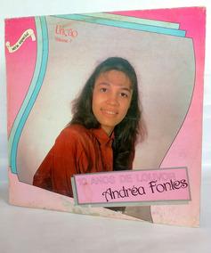Lp Andréa Fontes - Unção Vol. 7 (10 Anos De Louvor)
