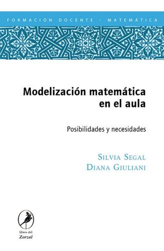 Imagen 1 de 1 de Libro Modelización Matemática En El Aula