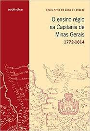 O Ensino Régio Na Capitania De Minas Ger Fonseca, Thaís Ní