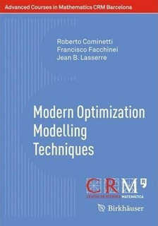 Modern Optimization Modelling Techniques - Roberto Comine...