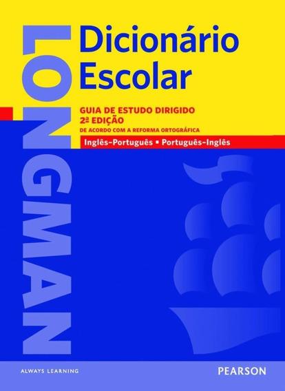 Longman Dicionário Escolar - Inglês / Português - Portugu