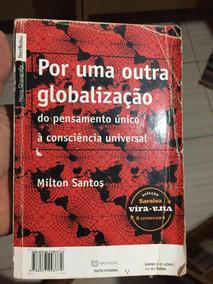 Livro Por Uma Outra Globalização E O Brasil De Milton Santos