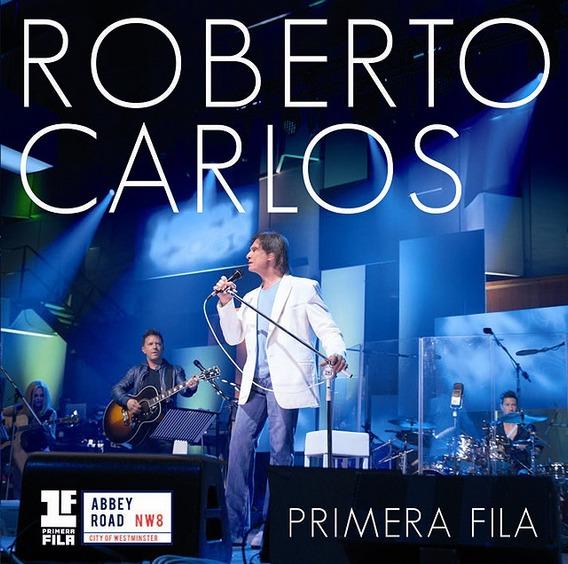 Roberto Carlos - Primeira Fila