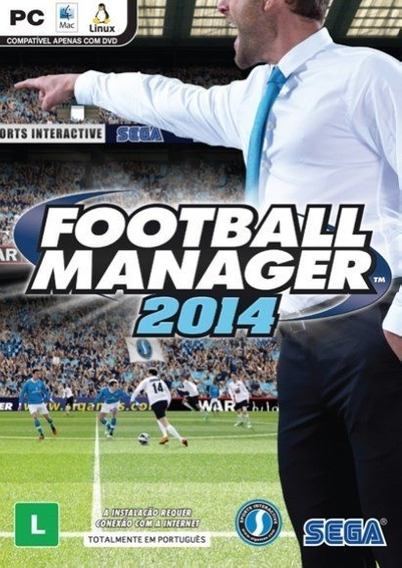 Football Manager 2014 Pc Envio Em 5 Minutos Original!!
