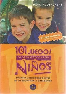 101 Juegos Dramatización P/ Niños, Rooyackers, Neo Person