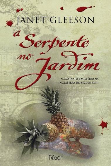Livro - Serpente No Jardim - Janet Gleeson
