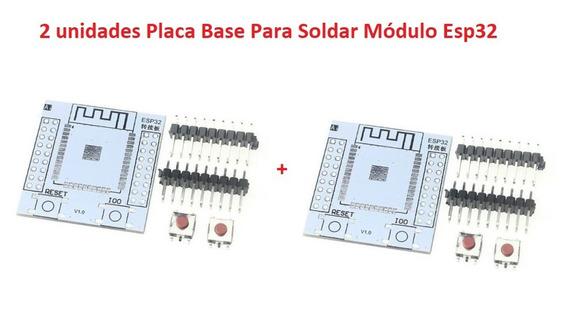 2 Unidades Placa Base Para Soldar Módulo Esp32