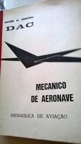 Hidráulica De Aviação Mecânico De Aeronave - D A C 1974