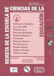 Colección Revista De Esc De Cs De La Educación Nº 9, 10, 11