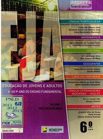 Livro Eja Educação De Jovens E Adultos (6.o Ano) - 472 Pag.