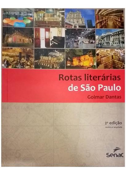 Rotas Literárias De São Paulo - 2ª Ed.
