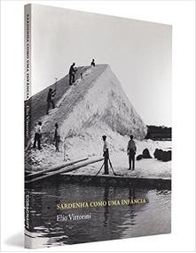 Sardenha Como Uma Infância Livro Elio Vittorini Frete 9