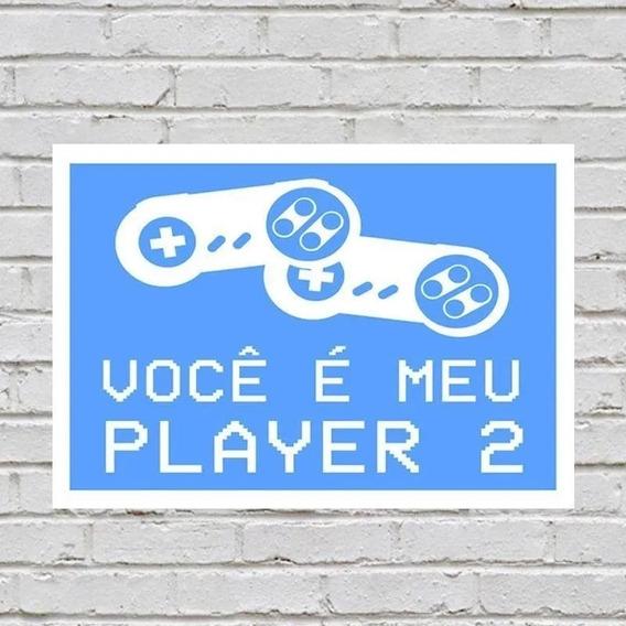 Placa De Parede Decorativa Você É Meu Player 2 Rcr Games