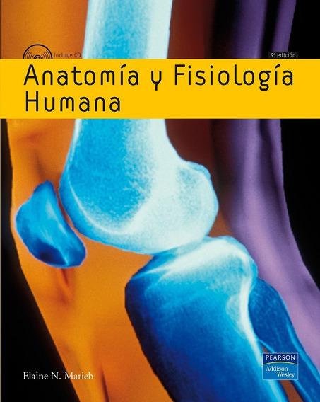 Anatomía Y Fisiología Humana - 9/ed - Marieb