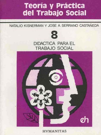 Didáctica Para El Trabajo Social. Tomo 8