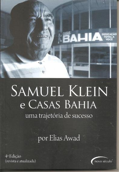 Livro Samuel Klein E Casas Bahia - Uma Trajetoria De Sucesso