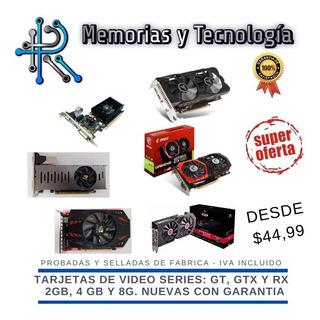 Tarjeta De Video Gt730, Gt740, Gtx1050ti, Gtx1650, Rx580