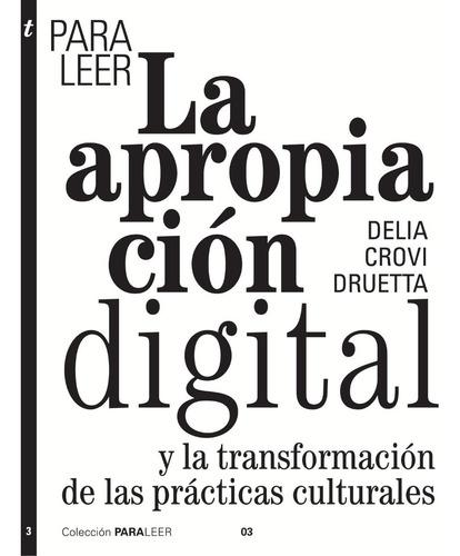 Libro Para Leer La Apropiación Digital