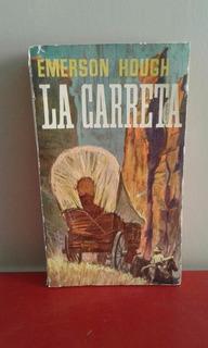 La Carreta - Emerson Hough - Ed Alboreal