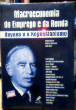 Macroeconomia Do Emprego E Da Renda: Keynes E O Keynesianism