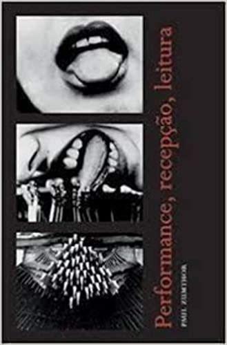 Performance, Recepção, Leitura Paul Zumthor