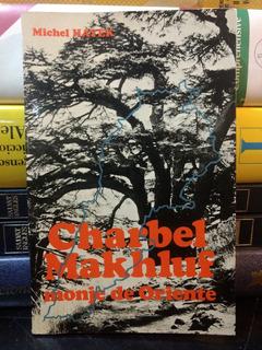 Charbel Makhluf, Monje De Oriente. Michel Hayek. 1962