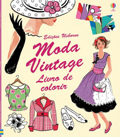 Moda Vintage : Livro De Colorir