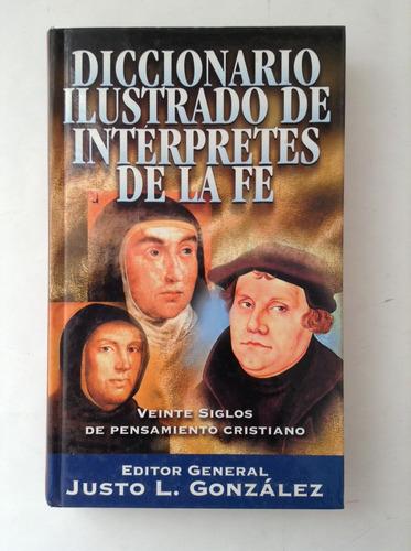 Imagen 1 de 8 de Diccionario Ilustrado De Intérpretes De La Fe