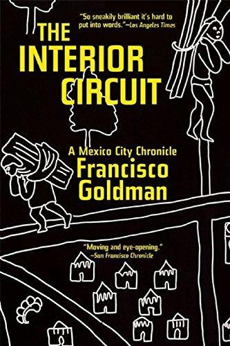 Libro The Interior Circuit: A Mexico City Chronicle - Nuev -