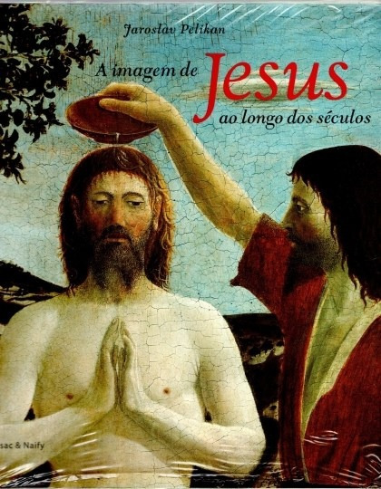 Livro A Imagem De Jesus Ao Longo Dos Séculos Jaroslav Pelica