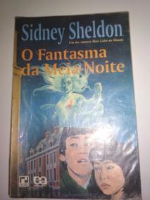 Livro - Sidney Sheldon - O Fantasma Da Meia Noite
