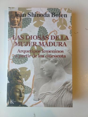 Jean Shinoda Bolen Las Diosas De La Mujer Madura
