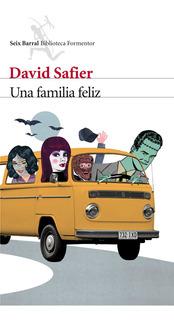 Una Familia Felíz De David Safier - Seix Barral