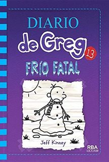 Frio Fatal The Meltdown Diario De Greg Diario De Una Edicion