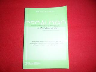 Decalogo Dramaturgia - Libros Del Rojas - Tomo Iv