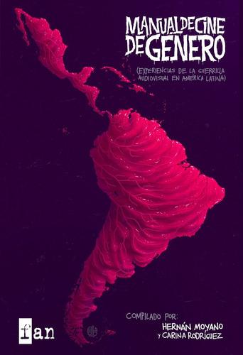 Manual De Cine De Género De América Latina