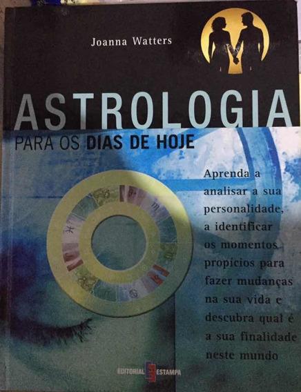 [usado] Livro Astrologia Para Os Dias De Hoje