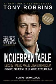Inquebrantable - Tony Robbins - Pdf De Alta Calidad