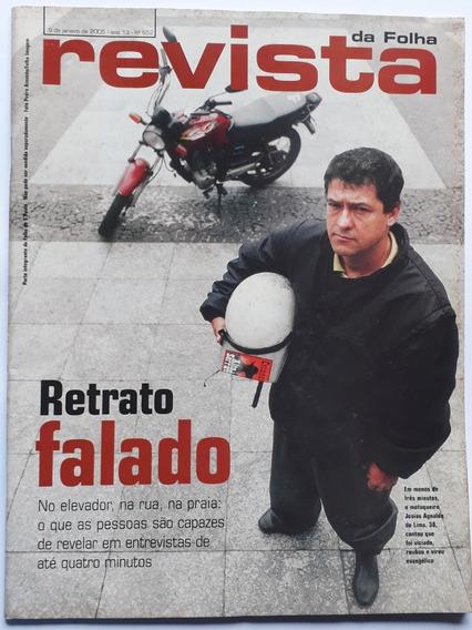 Revista Da Folha S. Paulo Janeiro/julho 2005 - 11 Revistas